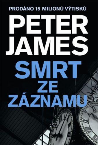 Peter James: Smrt ze záznamu cena od 162 Kč