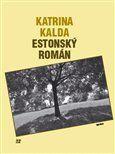 Katrina Kalda: Estonský román cena od 114 Kč