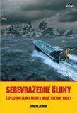 Ivo Pejčoch: Sebevražedné čluny cena od 139 Kč