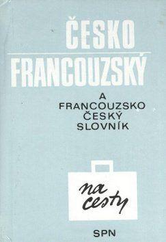 SPN-pedagogické nakladatelství Česko francouzský francouzsko český slovník cena od 49 Kč