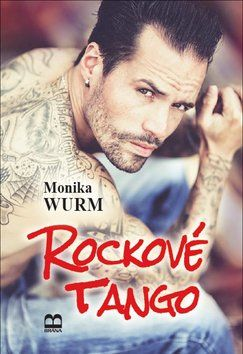 Monika Wurmová: Rockové tango cena od 230 Kč