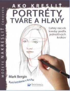 Svojtka Ako kresliť portréty, tváre a hlavy cena od 80 Kč