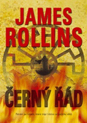 James Rollins: Černý řád cena od 241 Kč