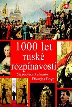 Boyd Douglas: 1000 let ruské rozpínavosti cena od 230 Kč