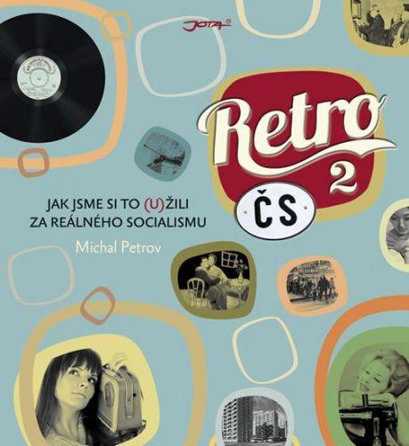 Michal Petrov: Retro ČS 2 cena od 314 Kč
