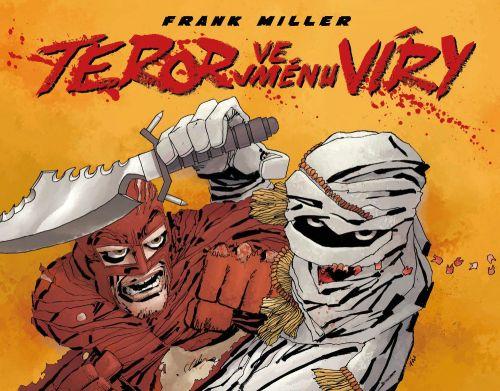 Frank Miller: Teror ve jménu víry cena od 440 Kč