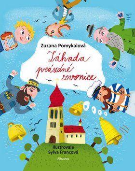 Zuzana Pomykalová: Záhada prázdné zvonice cena od 131 Kč