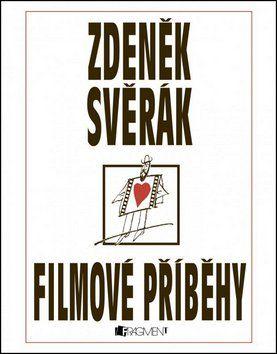 Zdeněk Svěrák: Zdeněk Svěrák – FILMOVÉ PŘÍBĚHY cena od 203 Kč