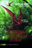 Jaroslav Mareš: Stezkami záhadných zvířat cena od 288 Kč