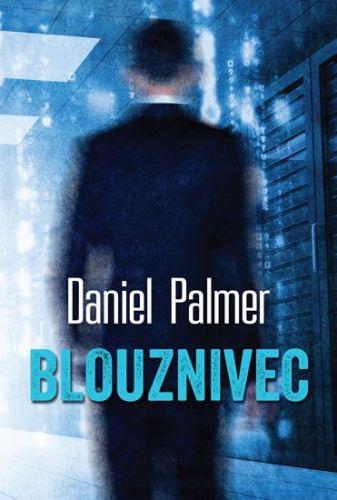 Daniel Palmer: Blouznivec cena od 91 Kč