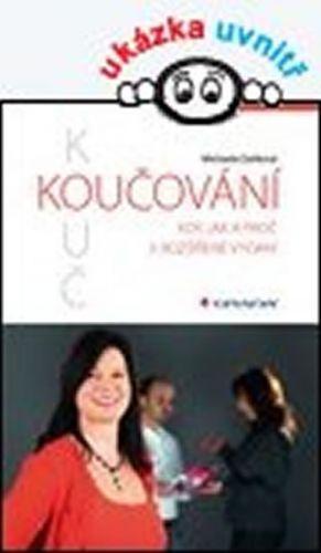 Michaela Daňková: Koučování – kdy, jak a proč cena od 224 Kč