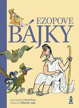 Pavel Šrut: Ezopove bájky cena od 191 Kč