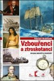 Václav Králíček: Vzbouřenci a ztroskotanci cena od 116 Kč