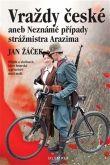 Jan Žáček: Vraždy české aneb Neznámé případy strážmistra Arazima cena od 155 Kč