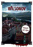 Michal Hvorecký: Wilsonov cena od 136 Kč
