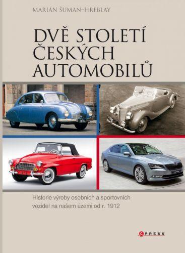 Marián Šuman-Hreblay: Dvě století českých automobilů cena od 203 Kč