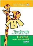 Tomáš Kepka, Jana Kepková: O žirafě, která si chtěla koupit košili / The Giraffe That Wanted To Buy A Shirt cena od 131 Kč