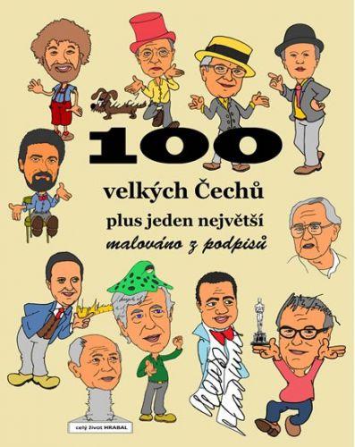 Merta František: 100 velkých Čechů plus jeden největší - malováno z podpisů cena od 101 Kč