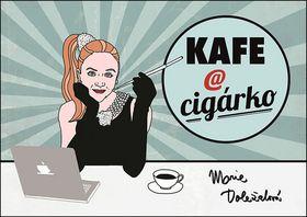 Marie Doležalová: Kafe a cigárko cena od 78 Kč