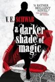 Victoria Schwab: A Darker Shade of Magic cena od 224 Kč