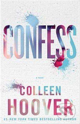 Colleen Hoover: Confess cena od 177 Kč