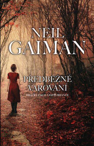 Neil Gaiman: Předběžné varování cena od 209 Kč