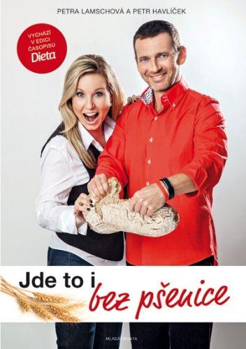 Petr Havlíček, Petra Lamschová: Jde to i bez pšenice cena od 183 Kč