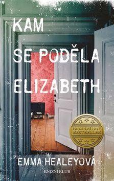 Emma Healeyová: Kam se poděla Elizabeth cena od 237 Kč