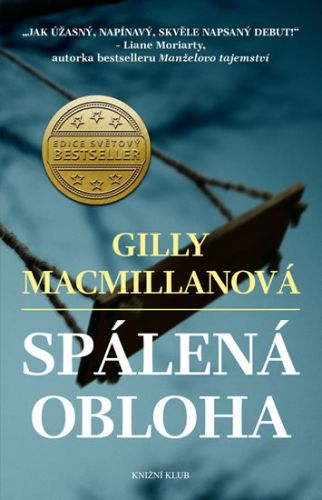 Gilly Macmillanová: Spálená obloha cena od 287 Kč