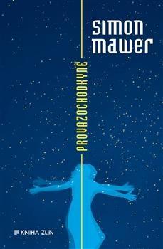 Simon Mawer: Provazochodkyně cena od 275 Kč