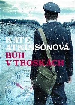 Kate Atkinson: Bůh v troskách cena od 198 Kč