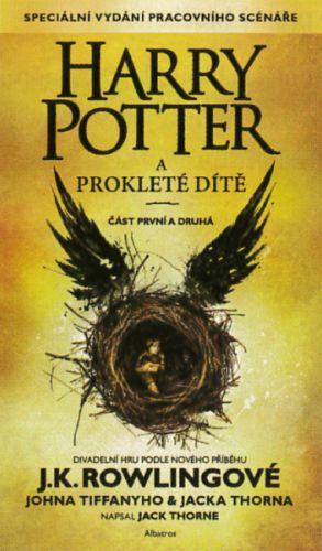 Joanne Kathleen Rowling: Harry Potter a prokleté dítě - Joanne Kathleen Rowling