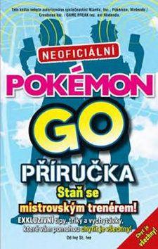 Pokémon GO: Neoficiální příručka cena od 199 Kč