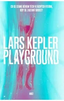 Lars Kepler: Playground cena od 218 Kč
