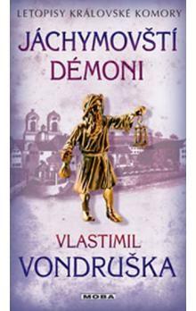 Vlastimil Vondruška: Jáchymovští démoni cena od 189 Kč