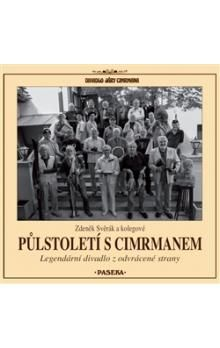 Zdeněk Svěrák: Půlstoletí s Cimrmanem cena od 199 Kč