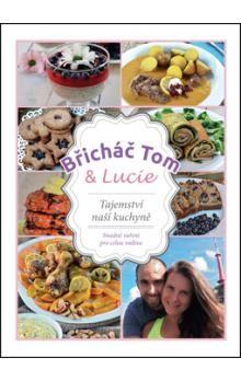 Kosačík Tomáš: Břicháč Tom a Lucie