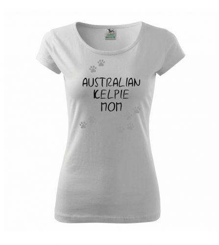 Myshirt.cz Australian Kelpie mom (Australská kelpie) (Reflexní tlapky) triko