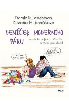 Dominik Landsman, Zuzana Hubeňáková: Deníček moderního páru cena od 183 Kč
