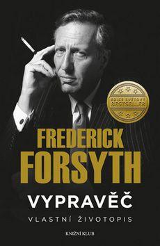 Frederick Forsyth: Vypravěč: Vlastní životopis