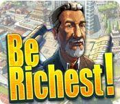 Be Richest! pro PC