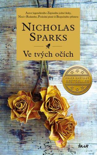 Nicholas Sparks: Ve tvých očích cena od 279 Kč