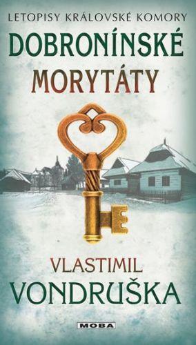 Vlastimil Vondruška: Dobronínské morytáty cena od 177 Kč
