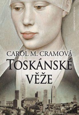 Carol M. Cram: Toskánské věže cena od 219 Kč