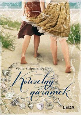 Viola Shipman: Kouzelný náramek cena od 187 Kč