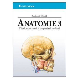 Radomír Čihák: Anatomie 3