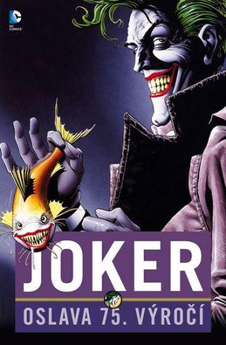 Bill Finger, Bob Kane: Joker: Oslava 75 let