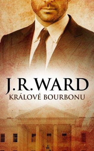 J. R. Ward: Králové bourbonu cena od 189 Kč