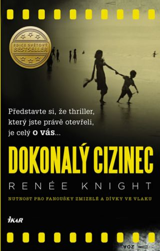 Renée Knight: Dokonalý cizinec cena od 229 Kč