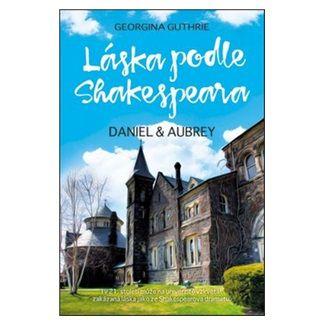 Georgina Guthrie: Láska podle Shakespeara cena od 200 Kč